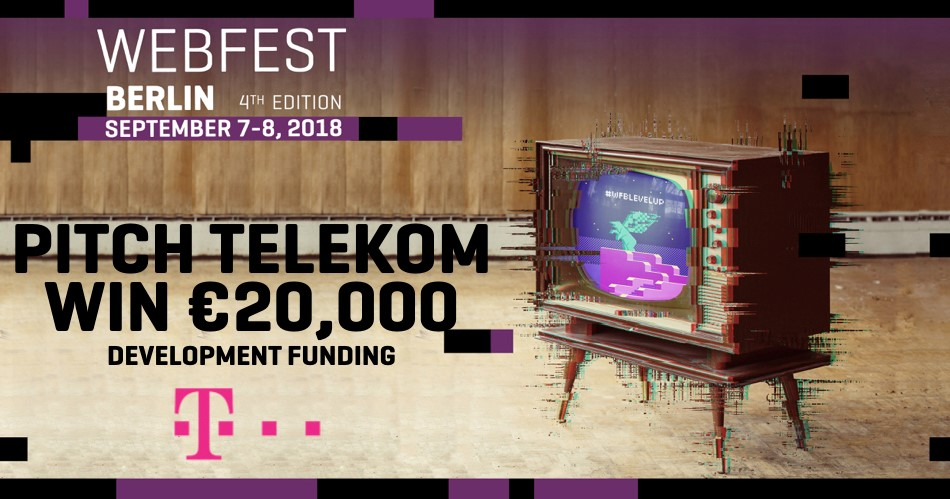 Webfest – Submissions are open for Deutsche Telekom Digital Short Form Series Pitch!