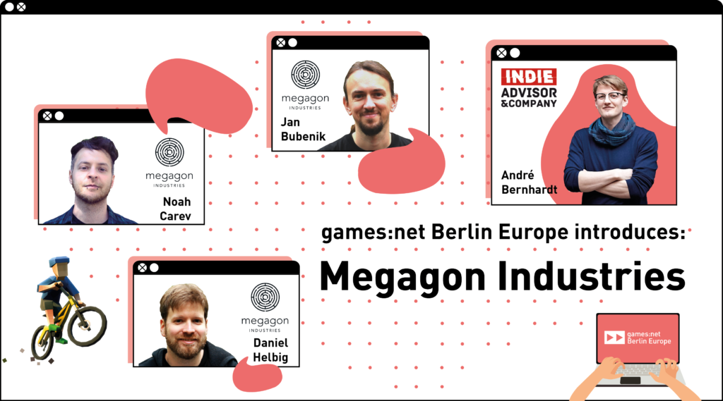 games:net Berlin Europe introduces: Megagon Industries