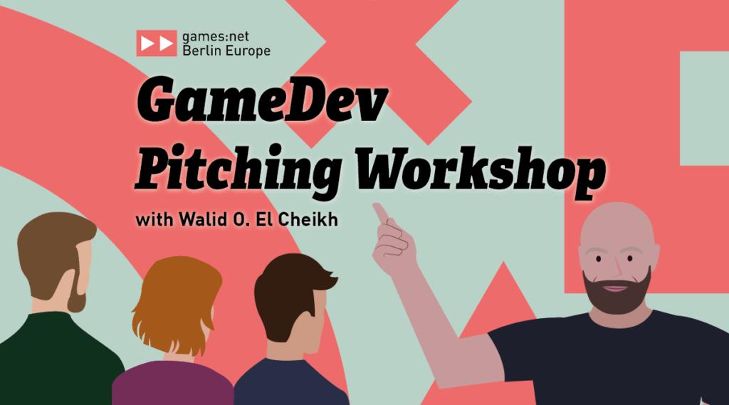 games:netBerlin EuropeGameDevPitching Workshop